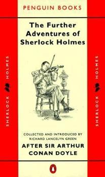 The Further Adventures of Sherlock Holmes (Classic Crime) 0140079076 Book Cover