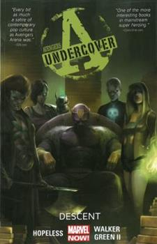 Avengers Undercover, Volume 1: Descent - Book #4 of the Avengers Arena/Undercover