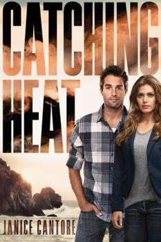 Catching Heat - Book #3 of the Cold Case Justice