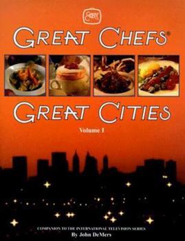 Great Chefs, Great Cities (Great Chefs - Great Cities) 0929714326 Book Cover
