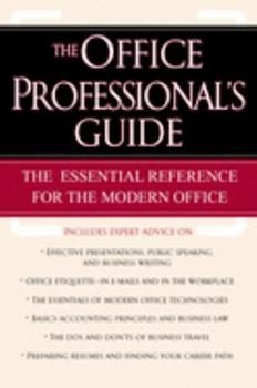 Paperback The Office Professional's Guide: The Essential Reference for the Modern Office Book