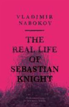 The Real Life of Sebastian Knight 0811206440 Book Cover