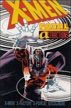 X-Men: Fatal Attractions - Book #304 of the Uncanny X-Men 1963-2011