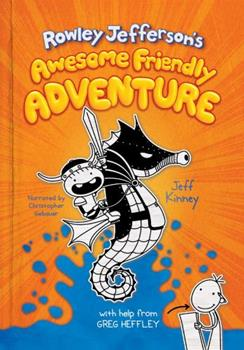 Rowley Jefferson's Awesome Friendly Adventure 1419749099 Book Cover