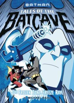 The Frozen Zone Freeze Ray - Book  of the Batman Tales of the Batcave
