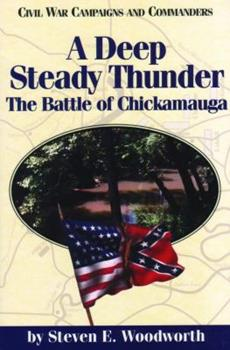A Deep Steady Thunder (Civil War Campaigns and Commanders) 1886661103 Book Cover