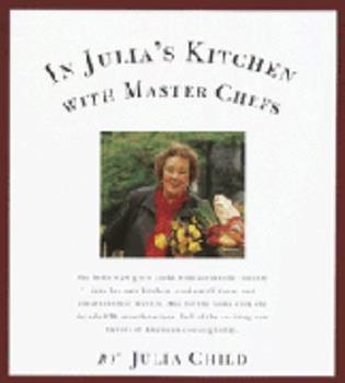 In Julia's Kitchen with Master Chefs 0679438963 Book Cover