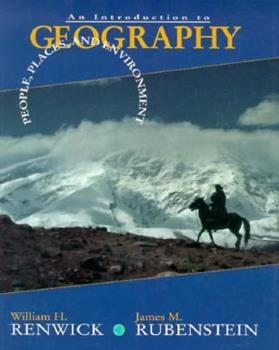 People, Places, and Environment: An Introduction to Geography 0023993111 Book Cover