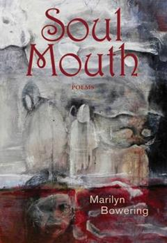 Soul Mouth: Poems 1550963007 Book Cover