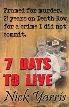 Hardcover 7 Days to Live: This is my story Book