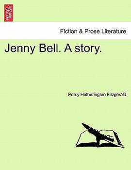 Paperback Jenny Bell a Story Book