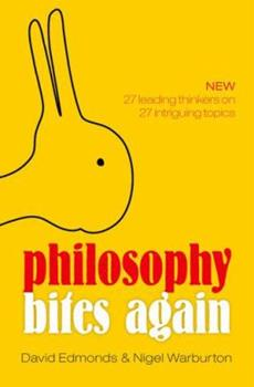 Philosophy Bites Again 0198702698 Book Cover