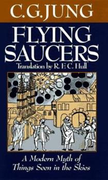 Flying Saucers: A Modern Myth of Things Seen in the Skies 1567311210 Book Cover