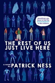 The Rest of Us Just Live Here 0062403168 Book Cover