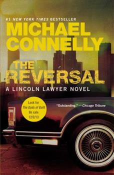 Paperback The Reversal (A Lincoln Lawyer Novel (3)) Book