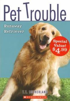 Runaway Retriever 0545102413 Book Cover