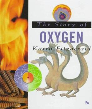 The Story of Oxygen (First Book) 0531202259 Book Cover