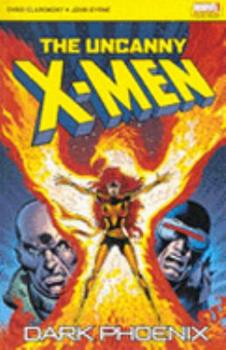The Uncanny X Men: Dark Phoenix - Book  of the Uncanny X-Men 1963-2011