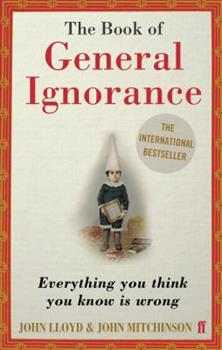 Paperback The Book of General Ignorance Book