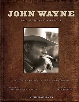John Wayne: The Genuine Article 1608874885 Book Cover
