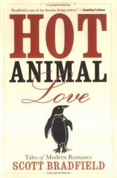 Hot Animal Love: Tales of Modern Romance 0786715766 Book Cover