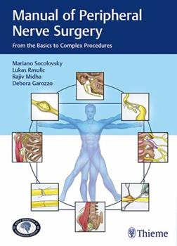 Hardcover Manual of Peripheral Nerve Surgery: From the Basics to Complex Procedures Book