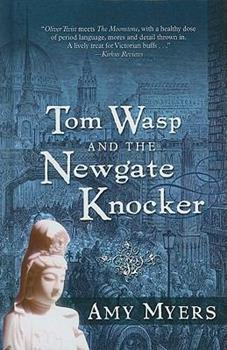 Tom Wasp and the Newgate Knocker 1594148708 Book Cover