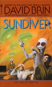 Sundiver - Book #1 of the Uplift Saga