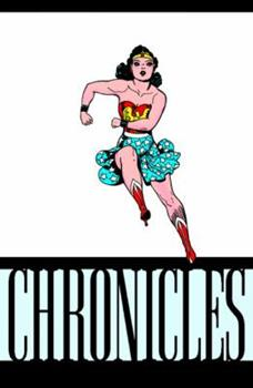 The Wonder Woman Chronicles: Volume 1 - Book  of the Wonder Woman