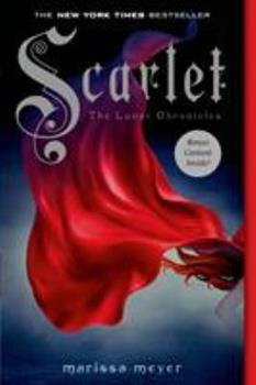 Scarlet - Book #2 of the Lunar Chronicles