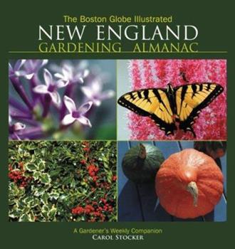 The Boston Globe Illustrated New England Gardening Almanac 1572438711 Book Cover