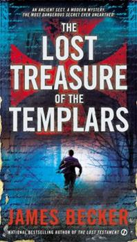 The Lost Treasure of the Templars - Book #1 of the Lost Treasure of the Templars