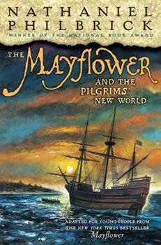 The Mayflower  &  the Pilgrims' New World