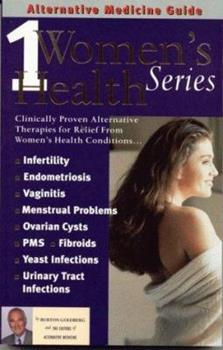 Alternative Medicine Guide to Women's Health 1 (ALTERNATIVE MEDICINE GUIDE) 1887299122 Book Cover