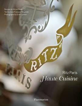 Ritz Paris: Haute Cuisine 2080200798 Book Cover
