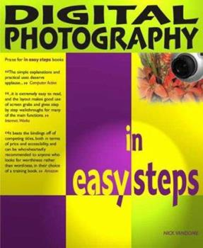 Paperback Digital Photography in Easy Steps (2nd Edition) (In Easy Steps) Book
