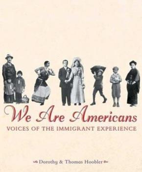 We Are Americans: Voices Of The Immigrant Experience (We Are Americans) 0439162971 Book Cover