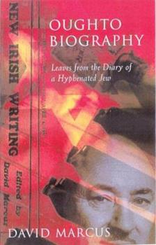 Hardcover Oughtobiography: Leaves from the Diary of a Hyphenated Jew Book