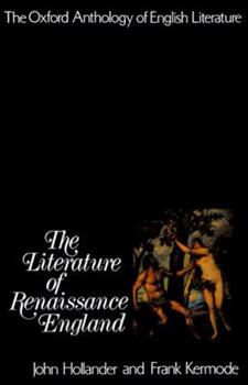 The Oxford Anthology of English Literature: Vol 2: The Literature of Renaissance England 0195016378 Book Cover