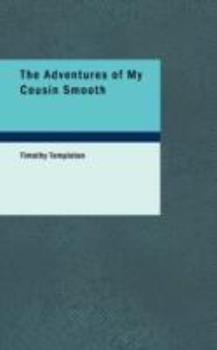 Paperback The Adventures of My Cousin Smooth Book