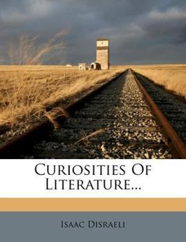 Paperback Curiosities of Literature... Book