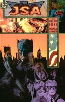 JSA: The Liberty Files (Justice Society, Elseworlds) - Book  of the Complete Justice Society