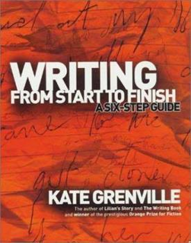 Writing from Start to Finish: A Six-Step Guide 1865085146 Book Cover