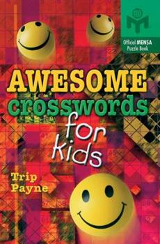Paperback Awesome Crosswords for Kids (Mensa) Book