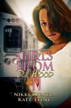 Girls from Da Hood - Book #11 of the Girls from Da Hood