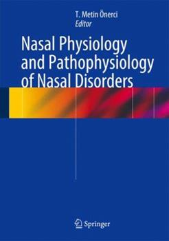 Hardcover Nasal Physiology and Pathophysiology of Nasal Disorders Book