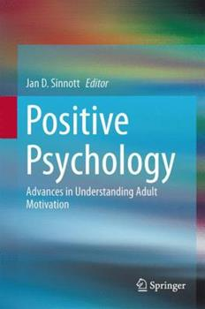 Paperback Positive Psychology: Advances in Understanding Adult Motivation Book