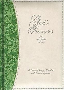 Hardcover God's Promises for Everyday Living: A Book of Hope, Comfort and Encouragement Book