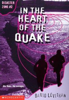 In the Heart of the Quake 0590129163 Book Cover
