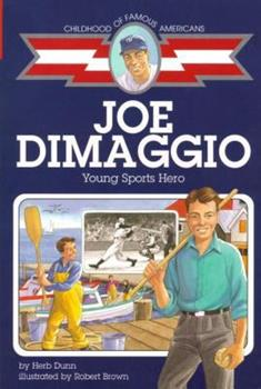 Joe DiMaggio: Young Sports Hero - Book  of the Childhood of Famous Americans